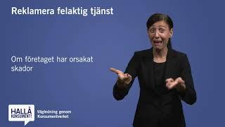 Teckenspråk - Reklamera felaktig tjänst