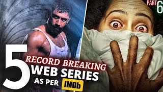 TOP 5 Indian WEB SERIES Beyond Imagination😳IMDB Highest Rating (Part 6)
