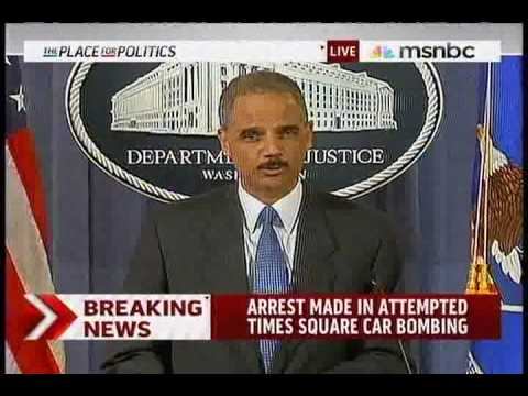 Eric Holder Remarks on the Arrest of Shahzad Faisal