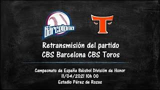 11/04/2021 Retransmisión en vivo CBS Barcelona CBS Toros