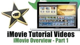 How to use iMovie (Part 1) -  iMovie Tutorial Videos