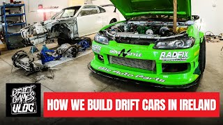 HOW WE BUILD DRIFT CARS IN IRELAND | EP07