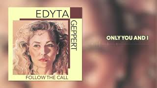 Edyta Geppert - Only You And I