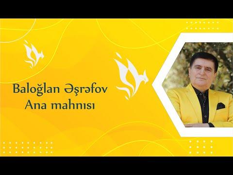 Baloglan Esrefov   Ana mahnisi