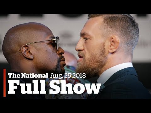 The National for Friday, August 25th: Mayweather Fight, Kelowna Fire, Texas Hurricane