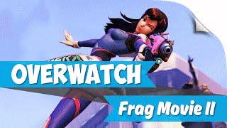► Overwatch Frag Movie II