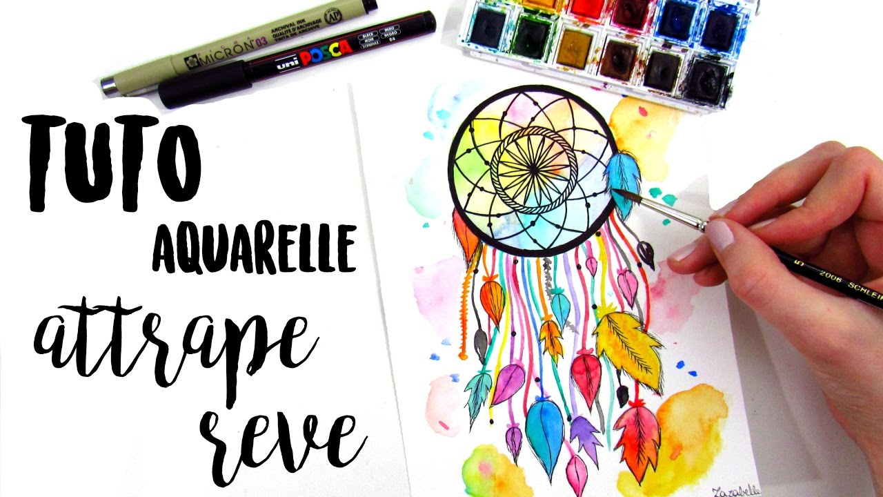 Top TUTO AQUARELLE - ATTRAPE REVE - YouTube BT31