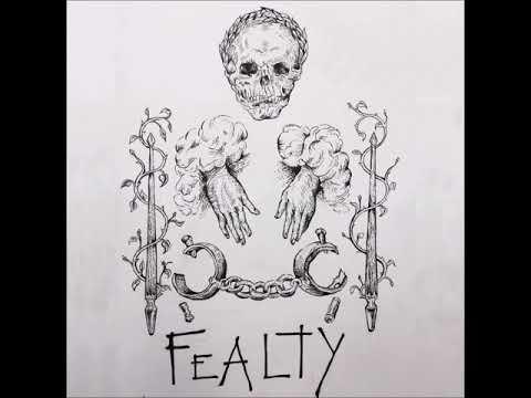 Fealty - Demo 2017