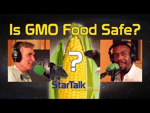 Bill Nye: Is GMO Food Safe?