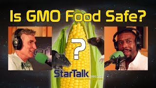 Bill Nye: Is GMO Food Safe?