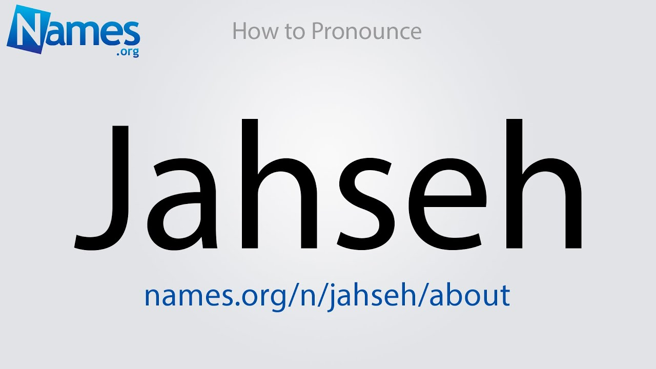 How to Pronounce Jahseh