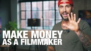 MAKE MONEY AS A FILMMAKER 🎥 5 WAYS - Benjamin Jaworskyj