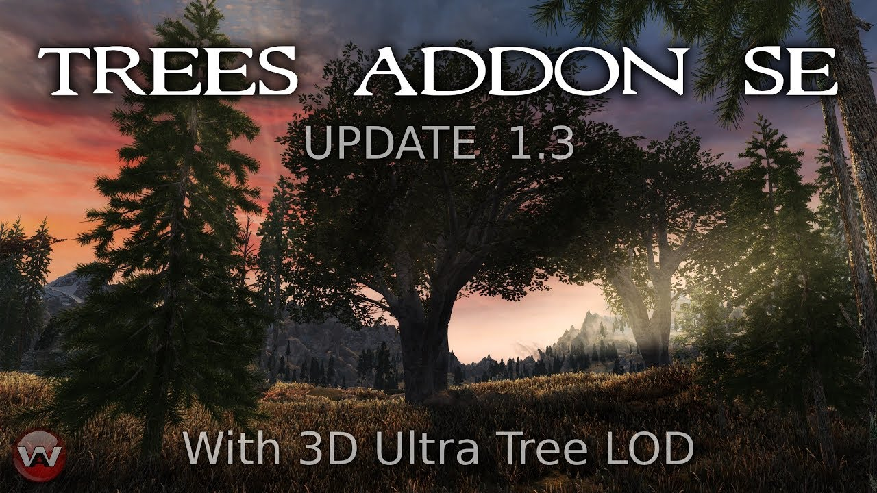 Trees Addon Se At Skyrim Special Edition Nexus Mods And Community