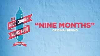 """NINE MONTHS"" Original Promo for The Good Enough Mums Club Musical"