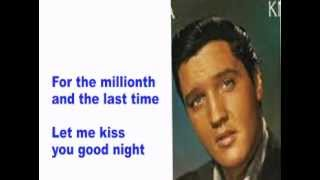 Elvis Presley- For The Millionth And The Last Time- Cover With Lyrics (Pattarasila59)