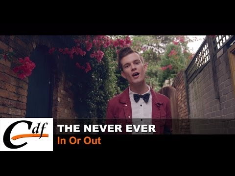 THE NEVER EVER - In Or Out (official music video)