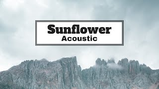 Sunflower (Acoustic) - Post Malone & Swae Lee (Cover Adam Christopher & Alex Farley)| Lyrics