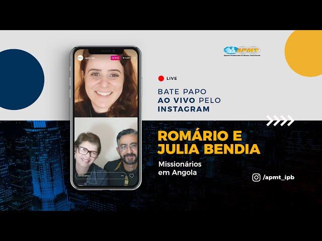 LIVE APMT com Romário e Julia Bendia | Missionários em Angola
