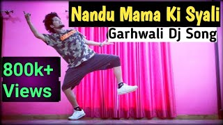 Nandu Mama Ki Syali - Garhwali Song || Dance Video || Freestyle By Anoop Parmar