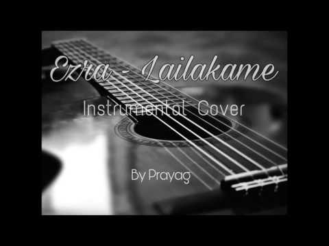 Ezra - Lailakame | Instrumental Cover | Prayag Peethambaran