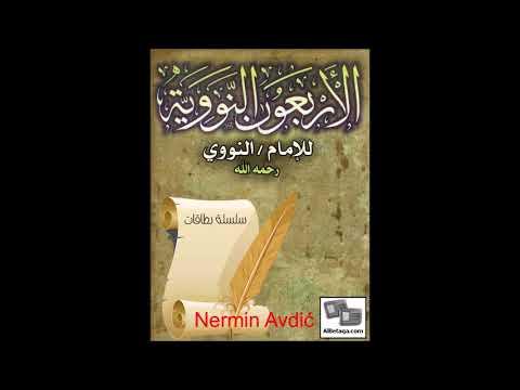 40 Nevevi hadisa | br. 15 | Ko vjeruje u Allaha i Sudnji dan neka govori dobro | Nermin A| 17.10.17.