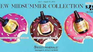 Sweet Minerals Beginning Of August 2019