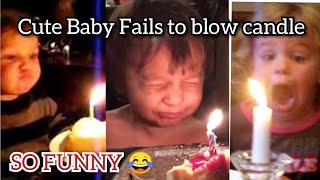 Little Babies fails to blow the candle. SO FUN!