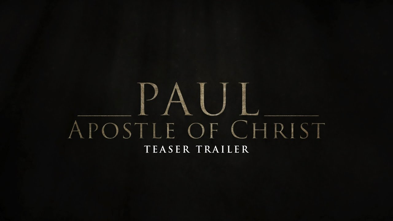 paul apostle of christ teaser trailer youtube