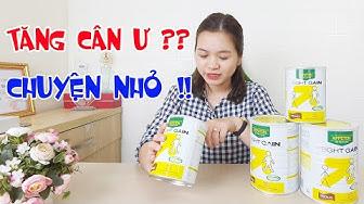 Sữa Tăng Cân Tốt Nhất Cho Người Gầy Appeton Weight Gain Của Pháp | Sữa Bột Tốt