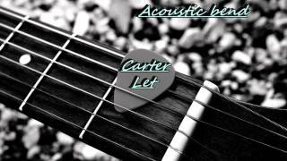 Carter let acoustic bend - Vino na usnama (cover)