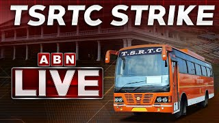 TSRTC Strike Day 18 LIVE | TSRTC Latest News Updates | ABN LIVE