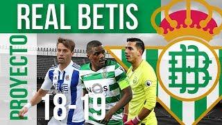 Fichajes Y Rumores Del Real Betis De Quique Setién ( Real Betis 18/19 )