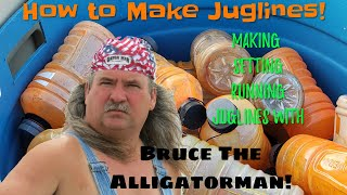 Bruce the alligatorman teaches you....How to make set and run jug lines - let's catch some catfish!