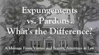 Expungements vs. Pardons. What