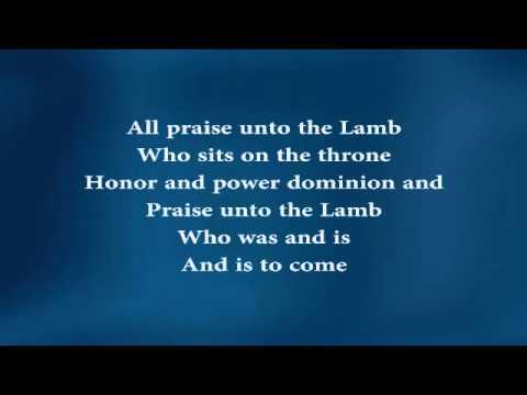 Unto the Lamb (w/ lyrics)