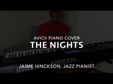 The Nights (Avicii Piano Cover)