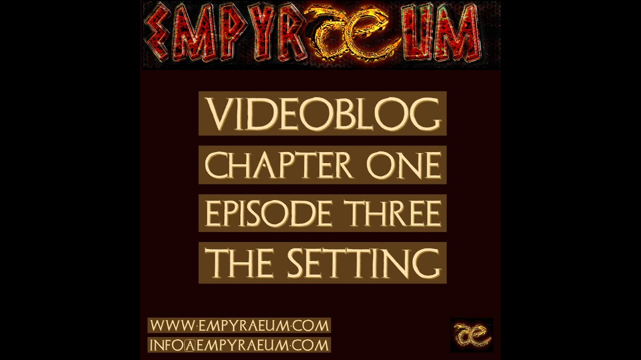 Videoblog Episode Three :Setting