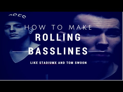 How To Make Rolling Basslines Like StadiumX and Tom Swoon