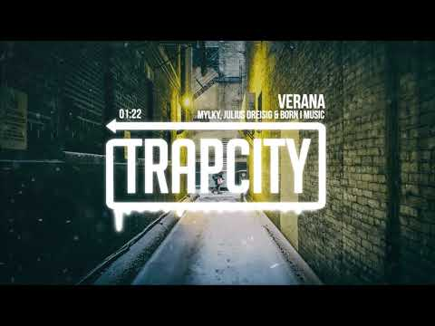 Mylky, Julius Dreisig & Born I Music - Verana (Lyrics)