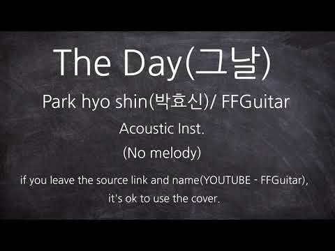 (Mr. Sunshine OST) Park Hyo Shin - The Day(그날) inst.  Acoustic Guitar ver