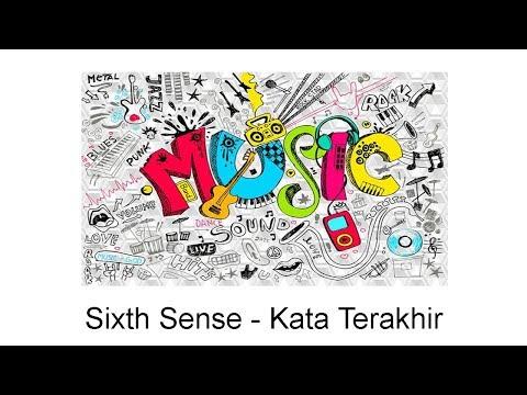 Sixth Sense - Kata Terakhir