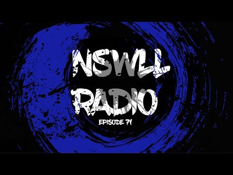 NSWLL RADIO EPISODE 71