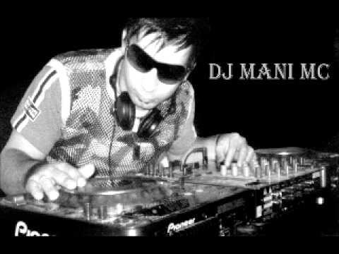 DJ MANI MC HOUSE MUSIC MIX.wmv