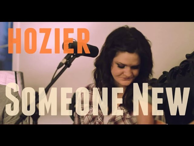 Hozier - Someone New (Open Sails Cover)