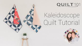 Kaleidoscope Quilt Pattern Kit Tutorial