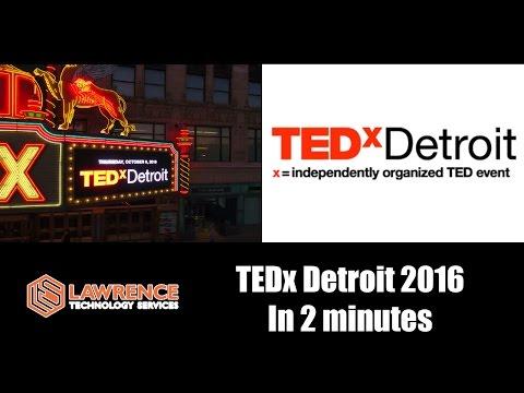 TEDx Detroit 2016 in 2 minutes