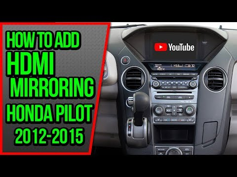 How To Add HDMI Smartphone Mirroring Honda Pilot 2012-2015 NavTool Video Interface CarPlay Android