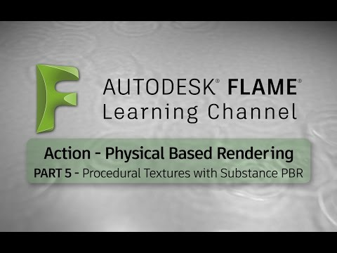 Action PBR - Procedural Textures with Substance PBR - Part 5 - Flame 2017x1