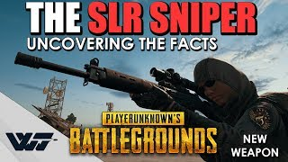 GUIDE: The new SLR SNIPER - Uncovering the facts (Bullet speed, aim points, tapping speed +) - PUBG