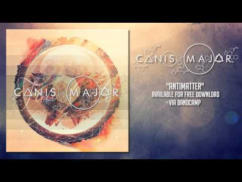 Canis Major - Antimatter